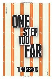 One Step Too Far de Tina Seskis