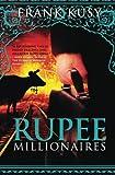 Rupee Millionaires