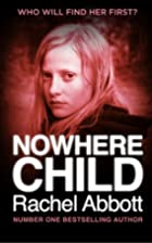 Nowhere Child: A Short Novel (Kindle Single)…