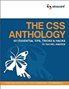 The CSS Anthology: 101 Essential Tips,…