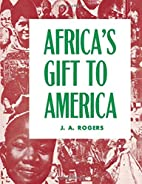 Africa's Gift to America: The Afro-American…