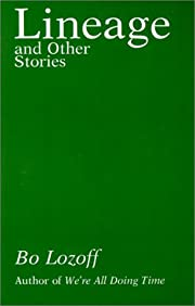 Lineage and other stories por Bo. Lozoff