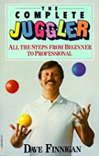 The Complete Juggler by Dave Finnigan
