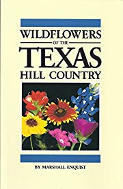 Wildflowers of the Texas Hill Country por…