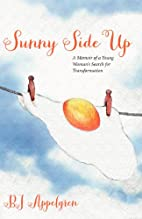 Sunny Side Up by BJ Appelgren