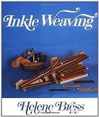 Inkle Weaving by Helene Bress