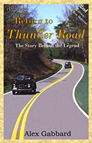 Return to Thunder Road The Story Behind the…