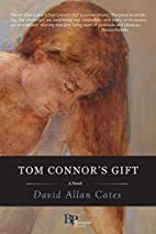 Tom Connor's Gift by David Allan Cates