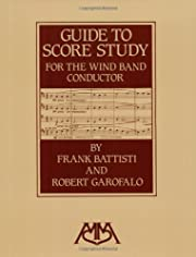 Guide to Score Study for the Wind Band…