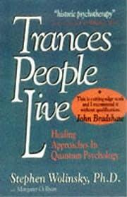 Trances People Live de Stephen Wolinsky
