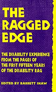 The Ragged Edge: The Disability Experience…