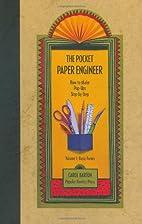 The Pocket Paper Engineer, Volume I: Basic…