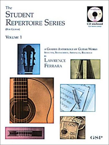 The Student Repertoire Series (For Guitar) Volume 1: A Graded Anthology of Guitar Works
