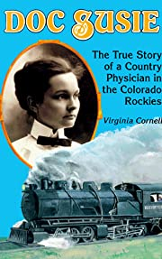 Doc Susie: The True Story of a Country…