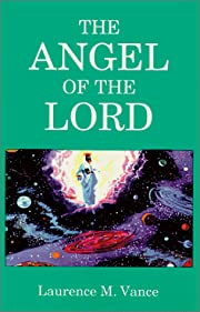 The Angel of the Lord af Laurence M. Vance