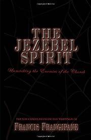 The Jezebel Spirit (Discernment Series) –…
