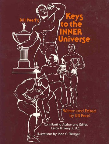 Keys to the inner universe by bill pearl on apple books.