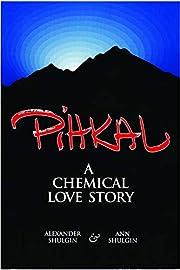 PIHKAL: A Chemical Love Story de Alexander…