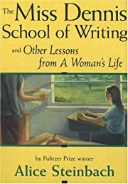 The Miss Dennis School of Writing: And Other…