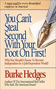You Can't Steal Second With Your Foot…