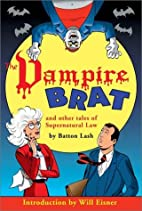 The Vampire Brat and other tales of…