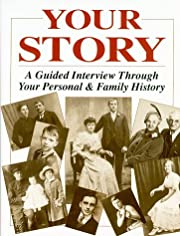 Your Story: A Guided Interview Through Your…