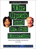 The Oprah and Dr. Phil connection / by Gary J. Fuller