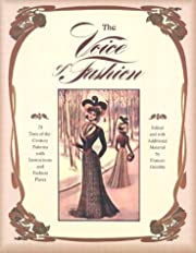 The Voice of Fashion: 79 Turn-Of-The Century…