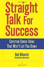 Straight Talk for Success: Common Sense…