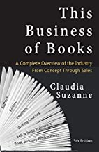 This Business of Books: A Complete Overview…