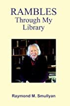 Rambles Through My Library by Raymond…