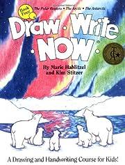 Draw Write Now, Book 4: The Polar Regions,…