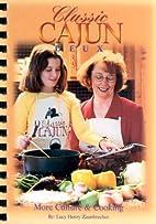 Classic Cajun Deux by Lucy H. Zaunbrecher