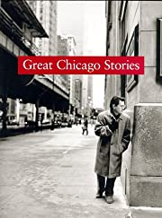 Great Chicago Stories: Portraits and Stories…
