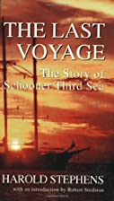The Last Voyage: The Story of the Schooner…