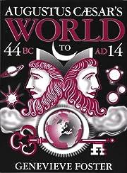 Augustus Caesar's World de Genevieve Foster