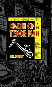 Death of a Tenor Man av Bill Moody