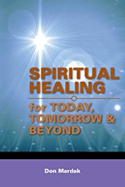 Spiritual Healing for Today, Tomorrow &…