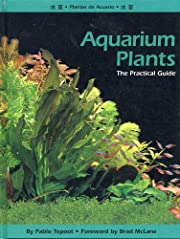 Aquarium Plants: The Practical Guide por…
