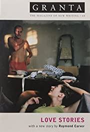 Granta 68: Love Stories (Granta: The…