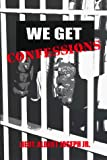 We Get Confessions: Albert Joseph: 9780964744806: Amazon.com: Books cover