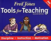 Fred Jones Tools for Teaching: Discipline,…