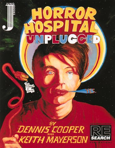 Horror Hospital Unplugged: A Graphic Novel, Cooper, Dennis; Mayerson, Keith
