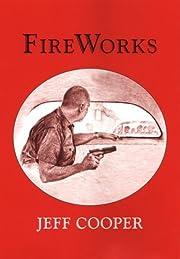 Fireworks, a gunsite anthology – tekijä:…