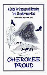 Cherokee proud : a guide for tracing and…
