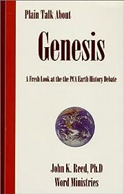 Plain Talk About Genesis de John K. Reed