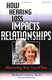 How Hearing Loss Impacts Relationships:…
