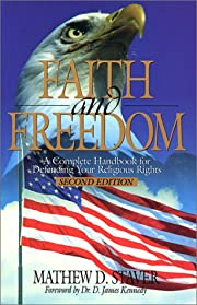 Faith & Freedom: A Complete Handbook for…