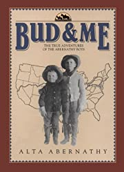 Bud & Me : The True Adventures of the…