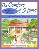 The comfort of home for Parkinson disease : a guide for caregivers / Maria M. Meyer with Paula Derr ; Susan C. Imke